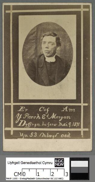 Er cof am y Parch. Ed. Morgan Dyffryn bu farw...