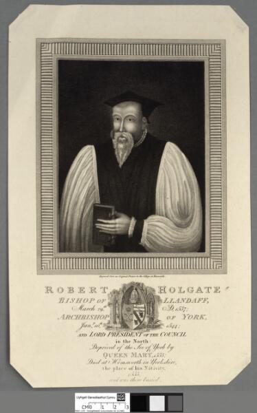 Robert Holgate Bishop of Llandaff, March 29th....