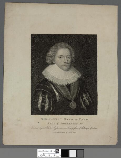 Sir Robert Kerr or Carr Earl of Sommerset &c
