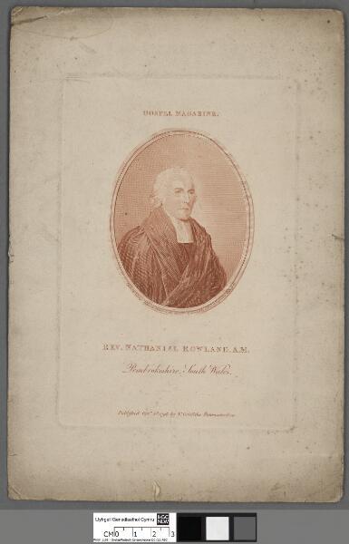 Rev. Nathaniel Rowland, A.M. Pembrokeshire,...