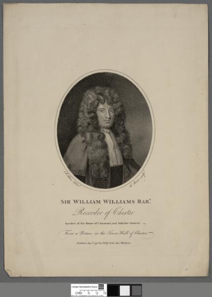 Sir William Williams Bart Recorder of Chester,...