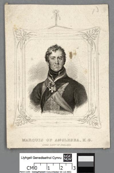 Marquis of Anglesea, K.G Lord Lieut. of Ireland