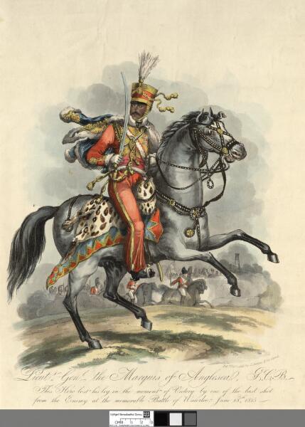 Lieutt. Genl. the Marquis of Anglesea, G.C.B...
