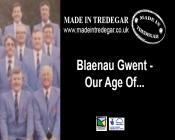 Blaenau Gwent - Our Age of.....
