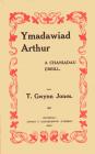 T. Gwynn Jones, 'Ymadawiad Arthur a...