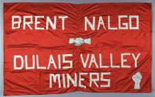 Banner supporting Dulais Valley Miners, 1984