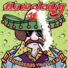 Clawr record 'Sombreros yn y Glaw' gan Anweledig