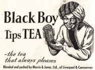 Hysbyseb Black Boy Tips Tea [Saesneg]