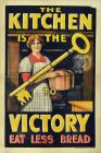 World War One Poster, 'The Kitchen is the Key...