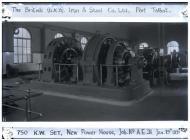 750 K.W. Set, New Power House, Port Talbot. ...