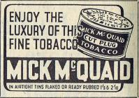 Mick McQuaid Cut Plug Tobacco - 1940