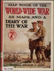 Map book of the world wide war fifty-six maps...