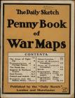 The Daily Sketch penny book of war maps