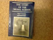 The Story of the Old Model School