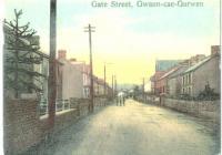 Gwaun-cae-gurwen, Gate Street