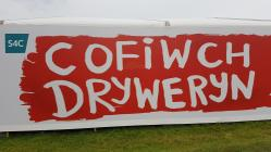 Cofiwch Dryweryn Mural on the S4C tent at...