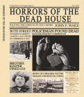 HORRORS OF THE DEAD HOUSE