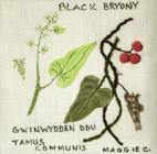 Black Bryony by Maggie Cornelius