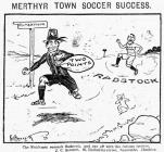 Radstock v Merthyr Town cartoon 1909