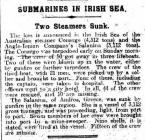SUBMARINES IN IRISH SEA, Two Steamers Sunk.