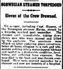 NORWEGIAN STEAMER TORPEDOED Eleven of the Crew...