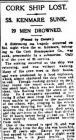 CORK SHIP LOST. SS. KENMARE SUNK. 29 MEN...