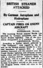 BRITISH STEAMER ATTACKED. By German Aeroplane...
