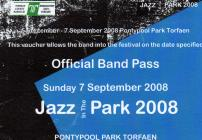 A band pass for Jazz in the Park 2008