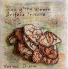 Hen of the Woods by Norma Davies