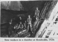 Slate Workers in Hendreddu chamber 1920s