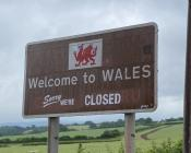 Unwelcome to Wales