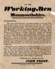 Broadsheet - To the working men of Monmouthshire.