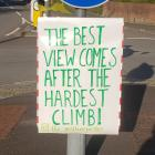 The best views come after the hardest climb,...