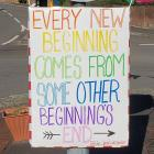 Every New Beginning Comes From Some Other...