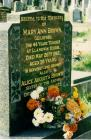 Photograph of the headstone of Mary Ann Brown...