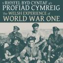 Y Profiad Cymreig o'r Rhyfel Byd Cyntaf / Welsh experience of World War One's picture
